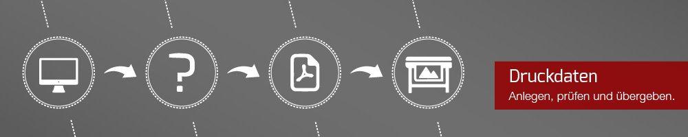 Druckdatenprüfung, Druckdatenübergabe und anlegen von Druckdaten